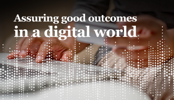Assuring good outcomes in a digital world
